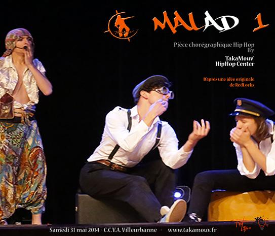 Malad1, By TakaMouv 2014